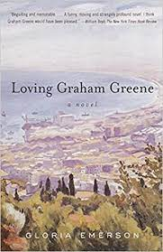 Loving Graham Greene, Gloria Emerson